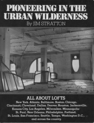 PIONEERING IN THE URBAN WILDERNESS a book about loft living by Jim Stratton