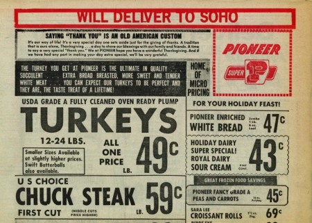 "An advertisement for Pioneer Supermarket boldly declaring ""Will Deliver to SoHo"" as if it were an act of bravery"